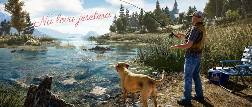 Kde ulovit jesetera – Far Cry 5
